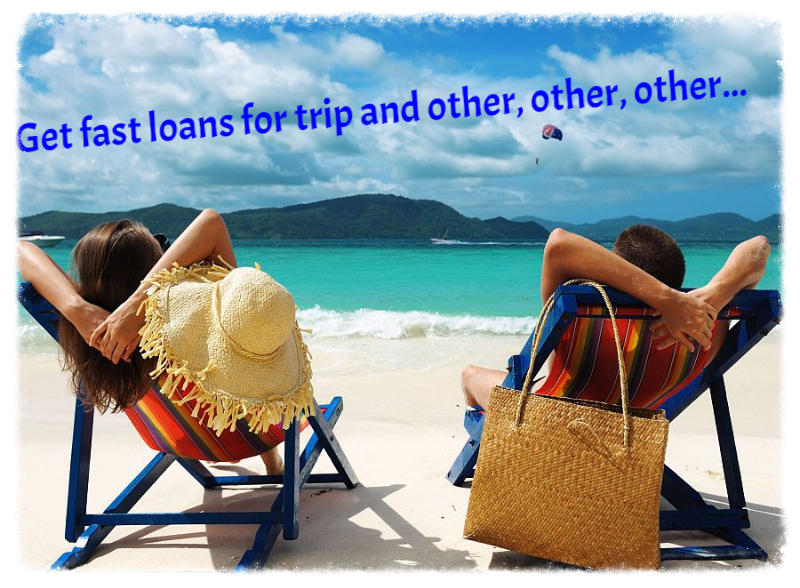 payday loans for trip and holiday